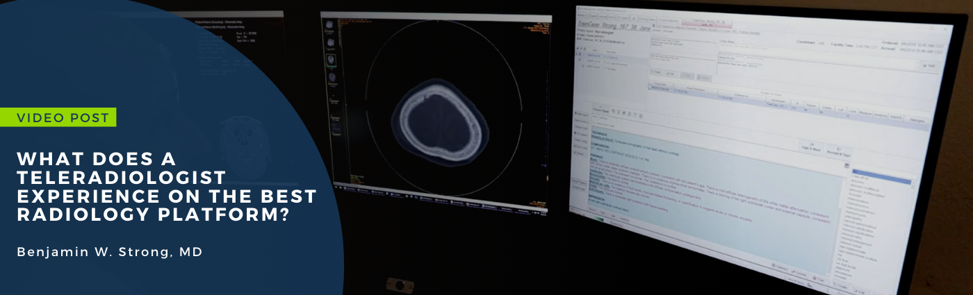 What does a teleradiologist experience on the best radiology platform_
